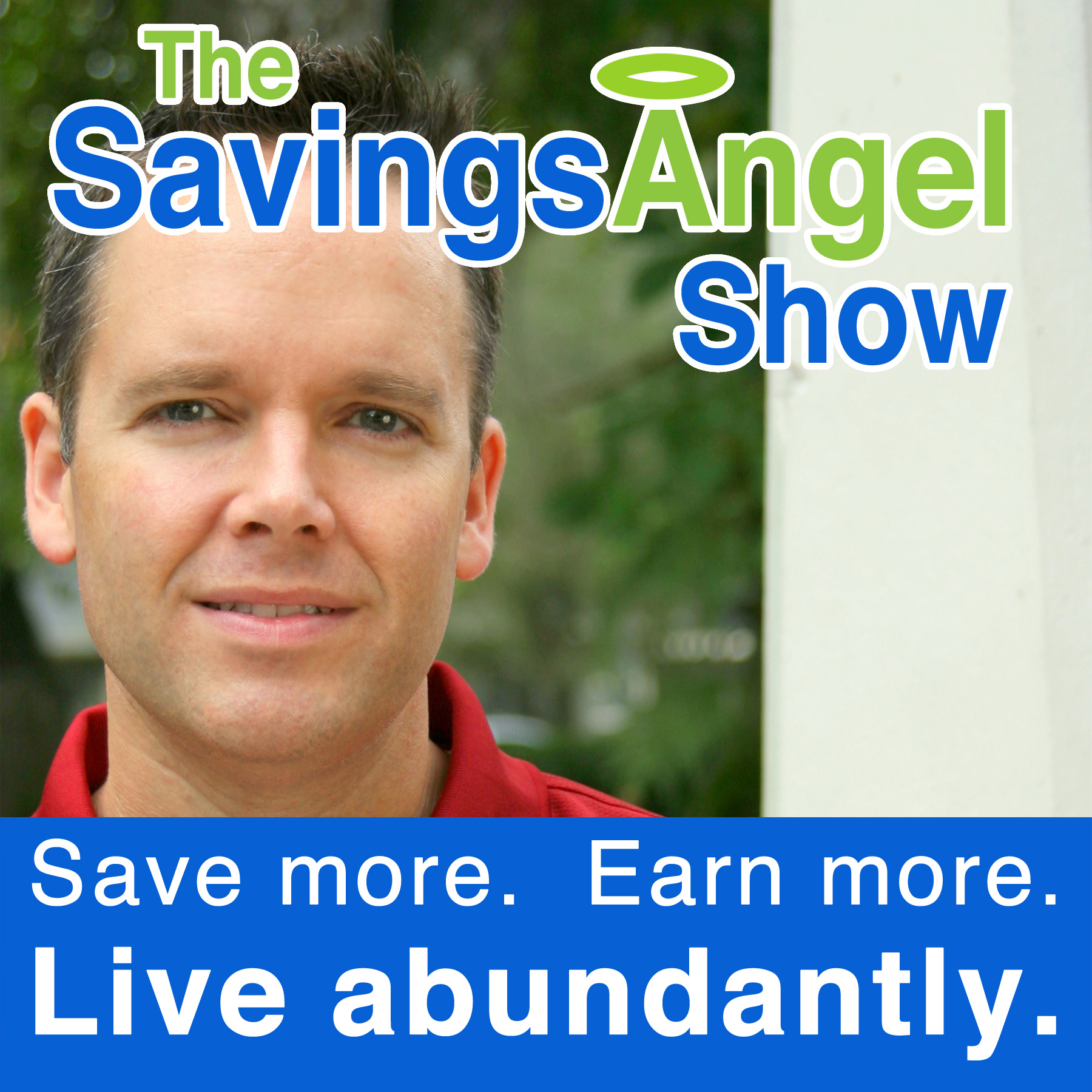 The SavingsAngel Show with Josh Elledge