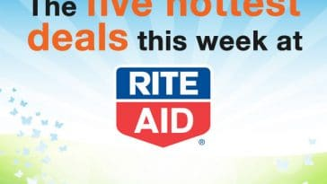 The five hottest deals this week at RiteAid. (Plus where to find many more money-saving deals.)