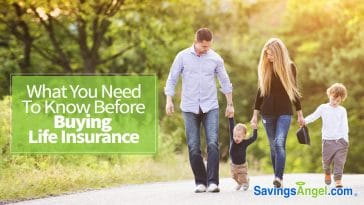 What You Need To Know Before Buying Life Insurance