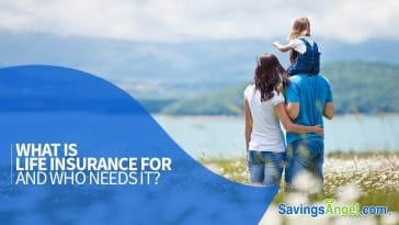 what is life insurance and who needs it - life insurance awareness month - LIAM