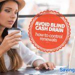 Avoid Blind Cash Drain