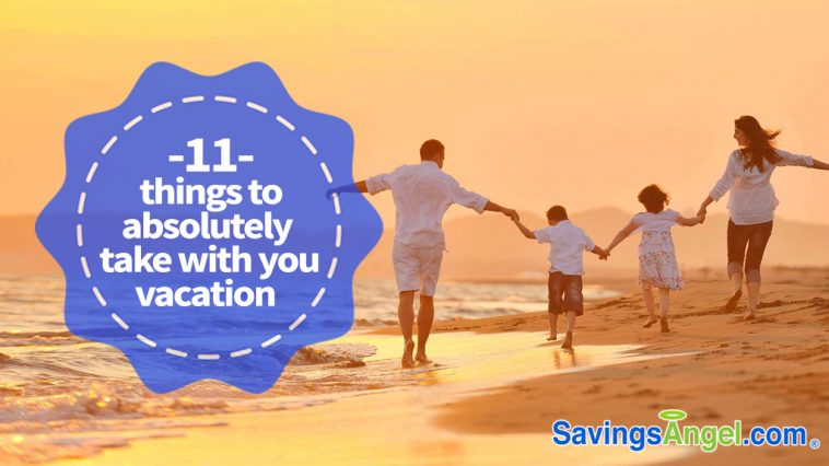 11 things to take with you on vacation