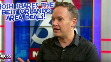 Josh shares orlando best deals
