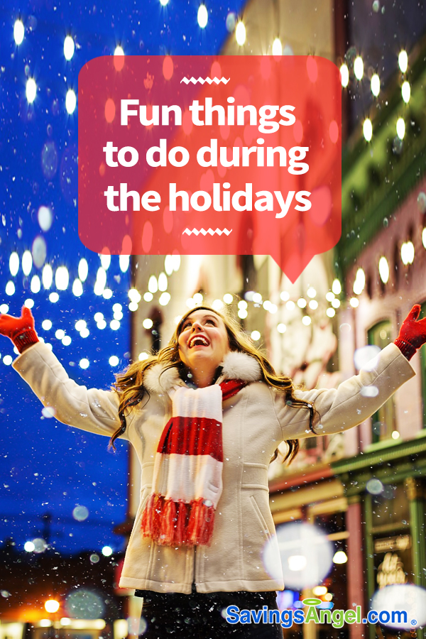 Fun things to do during the holidays
