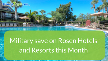 Rosen Hotels and Resorts Military Discount May