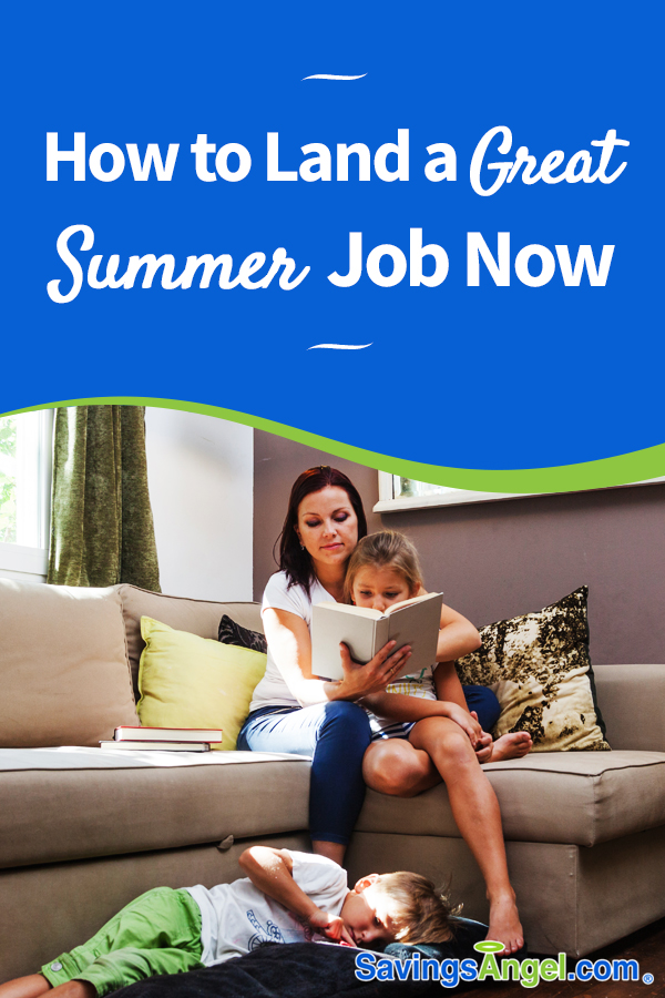 how to land a great summer job now
