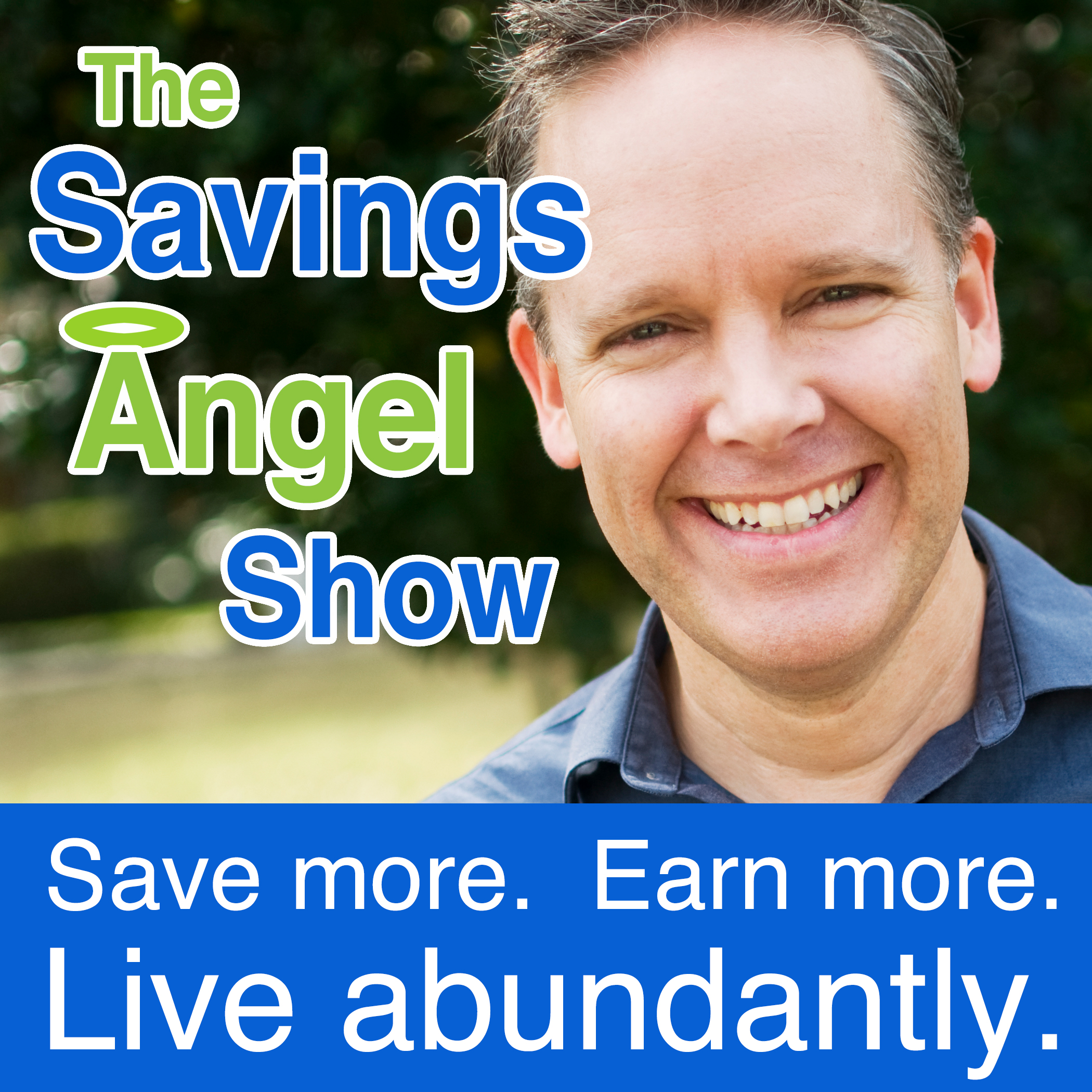 5f5f2aa0218a Listen to episodes of The SavingsAngel Show with Josh Elledge on Podbay